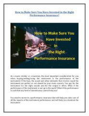 How to Make Sure You Have Invested in the Right Performance Insurance.pdf